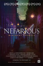 NEFARIOUS. An incredible documentary on sex trafficking that gives a good overview on the subject. Watch it if you haven't. I have it if you want to borrow it, or order it online and the money goes direct to combat sex slavery.