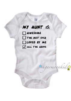 Aunt Baby Onesie. $17.00, via Etsy.... @Dana Curtis Curtis McLaughlin , @Whitney Clark Clark Gaouette