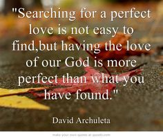 David Archuleta Quote! So true! I wish that he would convert to Christianity though and realize the terrible falsehood of Mormonism. :(