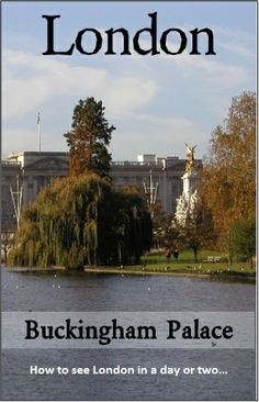 "The gardens around London's Buckingham Palace | ""London hop-on hop-off Guide"""