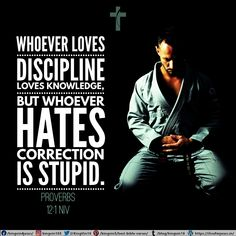 Whoever loves discipline loves knowledge, but whoever hates correction is stupid. Proverbs 12:1 NIV