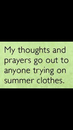 Trying on summer clothes Super Funny, Funny Cute, Hilarious, Funny As Hell, Workout Humor, How To Better Yourself, Happy Thoughts, I Laughed, Best Quotes