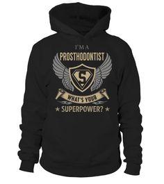 Prosthodontist SuperPower #Prosthodontist