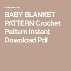 BABY BLANKET PATTERN Crochet Pattern Instant Download Pdf