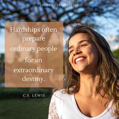 hardships often prepare ordinary people for an extraordinary destiny quote, c s lewis quote Destiny Quotes, Going Back To School, Parenting Quotes, Positive Attitude, School Days, Your Child, Confidence, Learning, Children