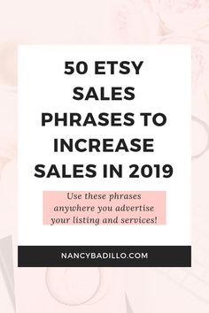 50 Etsy Sales Phrases To Increase Sales In 2019 - Nancy Badillo Craft Business, Business Tips, Business Marketing, Business Planning, Content Marketing, Internet Marketing, Media Marketing, Digital Marketing, Starting An Etsy Business