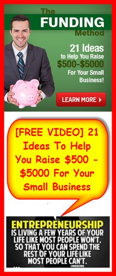 [FREE VIDEO] - 21 Ideas to Help You Raise $500-$5000 For Your Small Business!