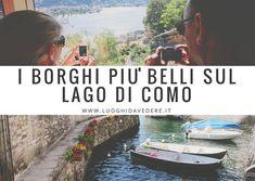 Borghi più belli sul Lago di Como: quali visitare