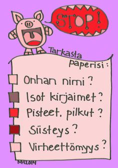 STOP - tarkasta paperisi! Classroom Rules, Classroom Behavior, Classroom Management, Learning To Write, Teaching Reading, Teaching Kids, Finnish Language, Childhood Education, Primary School