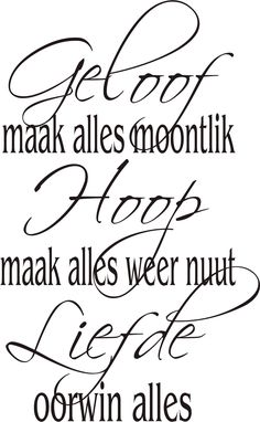 Afrikaans Quotes                                                                                                                                                      More