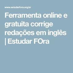 Ferramenta online e gratuita corrige redações em inglês | Estudar FOra