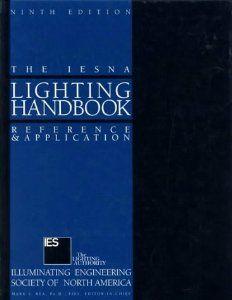 IESNA Lighting Handbook by Mark Stanley Rea. $699.30