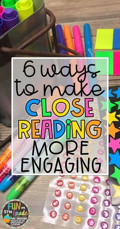 This post gives you ideas and activities for making close reading more engaging for your students! From annotating to answering text dependent questions, students will actually enjoy close reading!