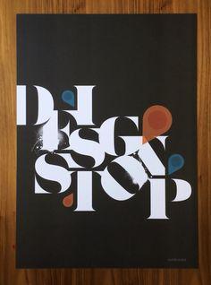 Design Stop -poster for a finnish furniture retailer by Mikko Juhola #stencil #vepsäläinen