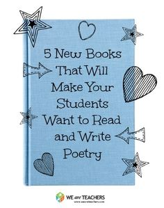 The Best New Poetry Books for Grades K-12 #weareteachers