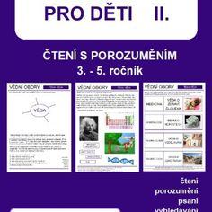 Odborné texty pro děti II. Preschool, Chemistry, Biology, Kid Garden, Kindergarten, Preschools, Kindergarten Center Management