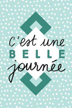 jolie carte à télécharger belle journée Positive Mind, Positive Vibes, Daily Quotes, Me Quotes, Jolie Images, Message Positif, Simply Life, French Words, Messages
