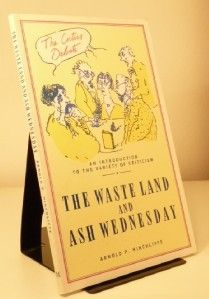 NOVEMBER 4 T S Eliot wins the Nobel Prize in literature, for his effect on the direction of modern poetry on this day in 1948. BOOK OF THE DAY Arnold P. Hinchliffe   T.S.Eliot: Waste Land and Ash Wednesday / Critics Debate