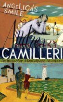 Angelica's Smile (Inspector Montalbano Mysteries) By Andrea Camilleri - After sitting in the car on the hill for about ten minutes, Montalbano realized this was a big mistake. Because he didn't think at all about the investigation, the burglars, or Mr. Z. He thought about Angelica . . . What had he done?  When members of Vigata's elite are targeted in a series of perfectly executed burglaries, Inspector Montalbano reluctantly takes the case. It soon becomes clear however that more links  . .