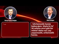 Başbakan Recep Tayyip Erdoğan ve Bilal Erdoğan'ın ses kaydı yolsuzluk--HIRSIZ VAAAAAAAAAAAR..