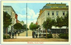 Braila de altadata. Piata Sf. Arhangheli (Piata Traian astazi) si strada Regala (astazi M. Eminescu) Street View, Heart, Places To Visit, Hearts