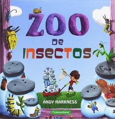 Zoo de insectos / Andy Harkness, Lisa Wheeler