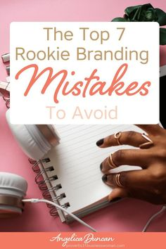 Branding is very important to building your business. Take a look at these top 7 branding mistakes you can avoid, especially when you're just starting out! #branding #brandingtips #brandingstrategies #mompreneur #onlinebusiness #womenleaders #wahm #womeni