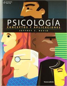 Psicologia Conceptos y Aplicaciones 3ra Edicion - Jeffrey S Nevid - isbn 9786074813920