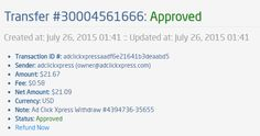 I am getting paid daily at ACX and here is proof of my latest withdrawal. This is not a scam and I love making money online with Ad Click Xpress.  From STPay member: adclickxpress (owner@adclickxpress.com) Transaction Number: 30004561666 Amount: $21.67 Currency: USD Note (if provided): Ad Click Xpress Withdraw #4394736-35655 Transaction Fees: $0.58 Start here: http://www.adclickxpress.com/?r=dabotim