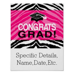 Personalized Pink Black Zebra Graduation Party Poster Print, Wall Decorations #classof2014 #graduation #gradparty @Zazzle Inc.