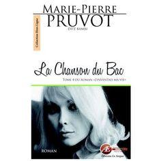 La chanson du bac book by Marie-Pierre Pruvot (aka Bambi)