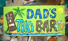 Dads Tiki Bar Tropical Sign Ships Free by TropicalGraffiti on Etsy, $25.00