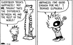 Calvin and Hobbes on happiness