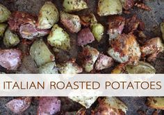 Italian Roasted Potatoes {Must-Try Side Dishes} - Life Your Way {Full}