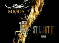 "New Music: Usher – ""Still Got It"" feat Migos"