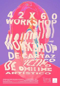 42x60 - Workshop de Cartaz Artístico on Behance