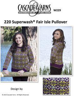 Women's Fair Isle Pullover in Cascade 220 Superwash - W229