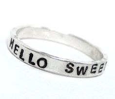 Hello Sweetie - Stacking Soldered Sterling Silver Ring