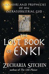 The Lost Book of Enki - Memoirs and Prophecies of an Extraterrestrial God (Hardcover) / Author: Zecharia Sitchin ; Mind, body & spirit, Health, Home & Family, Books Good Books, Books To Read, My Books, Sistema Solar, Atlantis, Planeta Nibiru, Ufo, Lost, Ancient Mysteries