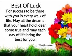 Want to wish someone a very best of luck? You won't get any better good luck wish than a quote in your wish check these good luck quotes and wishes Wishing Good Luck Quotes, Exam Good Luck Quotes, Exam Wishes Good Luck, Best Wishes For Exam, Good Luck For Exams, Good Wishes Quotes, All The Best Wishes, Exam Quotes, Good Luck Cards