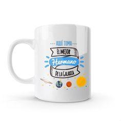 Mug - Aquí toma el mejor hermano de la galaxia, encuentra este producto en nuestra tienda online y personalízalo con un nombre o mensaje. Mugs, Tableware, Brother, Galaxies, Store, Creativity, Dinnerware, Tumblers, Tablewares