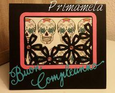 Birthday card skull theme https://m.facebook.com/Primamela-618616944921762/