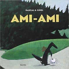 Ami-Ami par Rascal et Girel Habits Of Mind, Album Jeunesse, Cycle 2, Cursive, Learn To Read, Activities For Kids, Animation, Albums, Anne Sophie