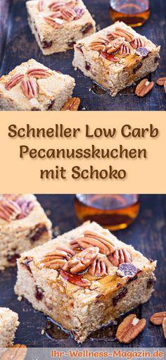 Rezept für einen Low Carb Pecanusskuchen mit Schoko: Der kohlenhydratarme, kalorienreduzierte Kuchen wird ohne Zucker und Getreidemehl zubereitet ...
