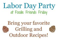 Walking on Sunshine Labor Day and Grilling Recipe Party