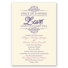 Does your love feel like a fairy tale? Show it with this pretty ecru wedding invitation printed with the romantic verse, 'Once in a while in the middle of an ordinary life Love gives us a fairy tale.' Your wording is printed in your choice of ink colors and lettering styles. The verse design is printed in the same ink color you choose for your wording for a custom look. This invitation features thermography printing, an affordable printing process that results in raised lettering…