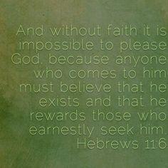 Best Bible Verses, Hebrews 11, Believe, Faith, God, Dios, Praise God, Religion, The Lord
