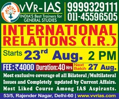UPSC/IAS International Relations(General Studies Paper-II) 2016-17: New Batch Stating on 23rd & 27th Aug.2016 by vvr-ias http://www.vvrias.com/GeneralStudies/International-Relations-GS-Paper-II