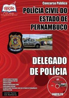 Garanta já a sua apostila para concurso público da Polícia Civil do Estado de Pernambuco, para o cargo de Delegado de Polícia. São 100 vagas com remuneração de R$ 9.069,81 com carga horária de 40 horas semanais. Para concorrer à vaga o candidato deve possuir Nível Superior.