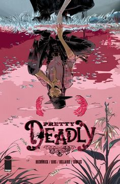 Pretty Deadly #1 - Comics by comiXology